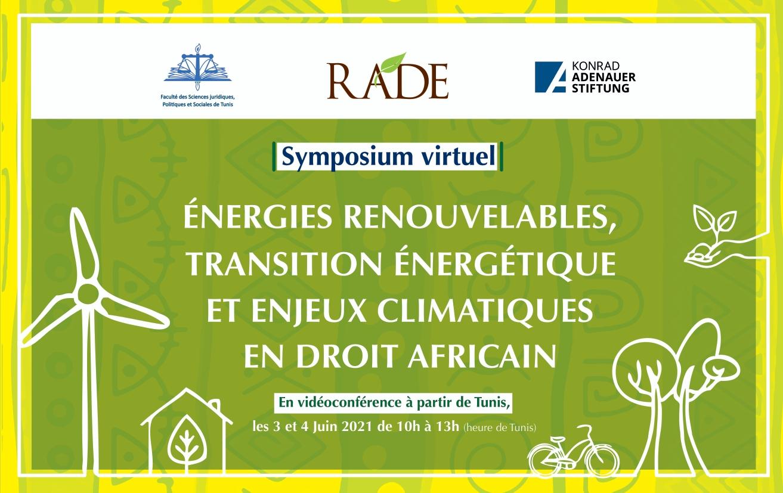 """Symposium virtuel : """"ÉNERGIES RENOUVELABLES, TRANSITION ÉNERGÉTIQUE ET ENJEUX CLIMATIQUES EN DROIT AFRICAIN"""""""